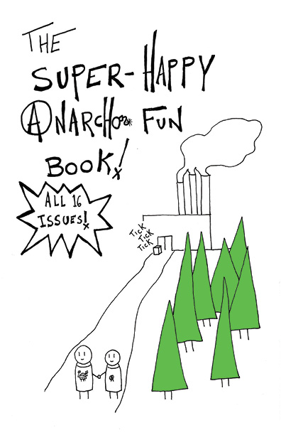 One of the covers of the Super-Happy Anarcho Fun Book