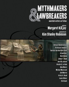 Mythmakers & Lawbreakers: Anarchist Writers on Fiction